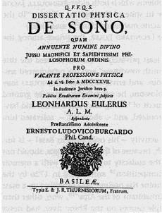 """Disertația lui Euler privind fizica sunetului (E2) pentru """"abilitarea"""" lui la 20 de ani. Este o calificare europeană încă necesară pentru a urma o carieră de profesor universitar, de obicei diplomă post-doctorală bazată pe cercetări independente, și este un pas important spre o calificare completă."""