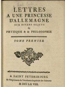 Primul volum al scrisorilor lui Euler către o prințesă germană, în franceză, 1768.