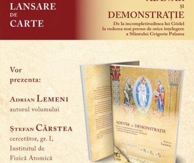 """Lansarea cărții: """"Adevăr şi demonstraţie. De la incompletitudinea lui Godel la vederea mai presus de orice înţelegere a Sf. Grigorie Palama"""" (19 nov. 2019)"""