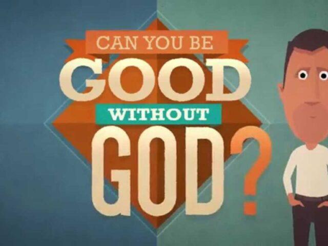 pot-fi-bun-fara-Dumnezeu